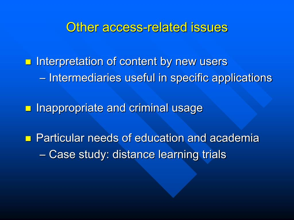 Other access-related issues