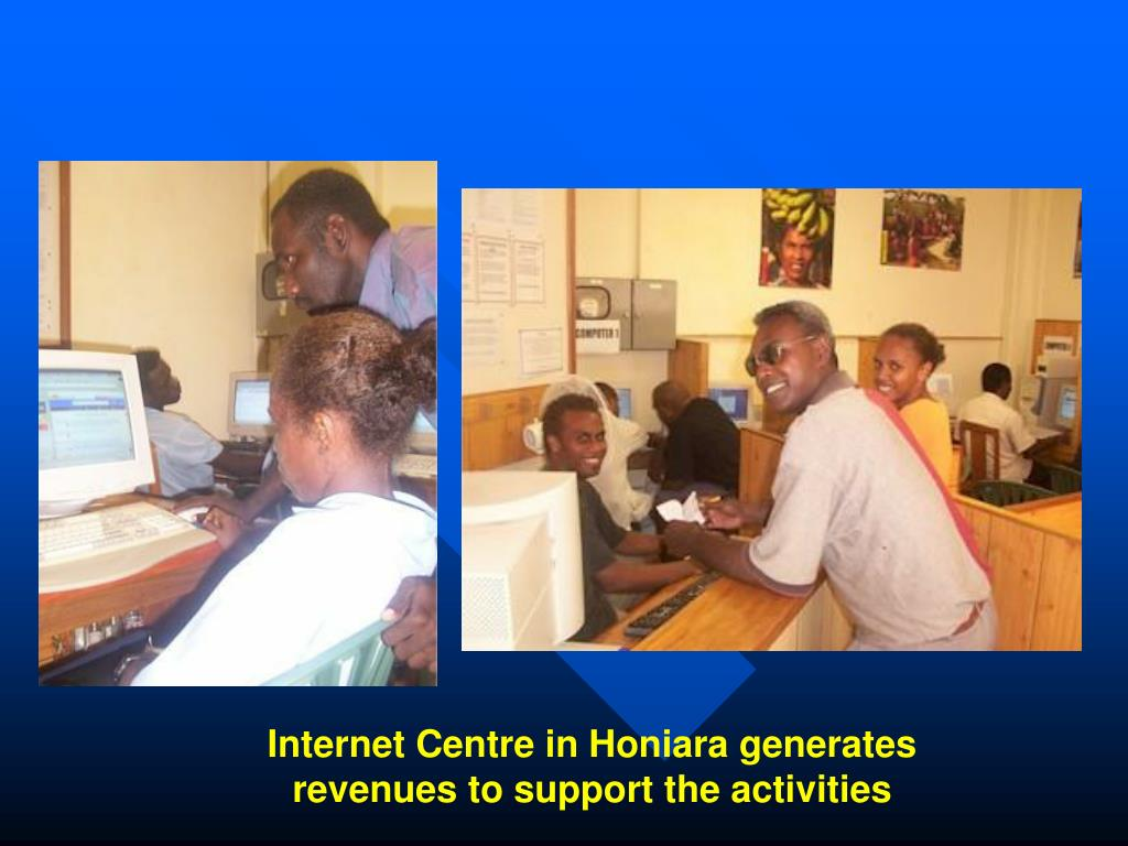 Internet Centre in Honiara generates revenues to support the activities