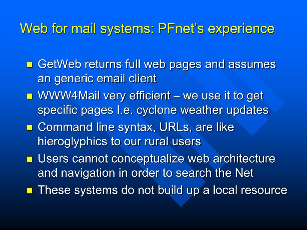 Web for mail systems: PFnet's experience