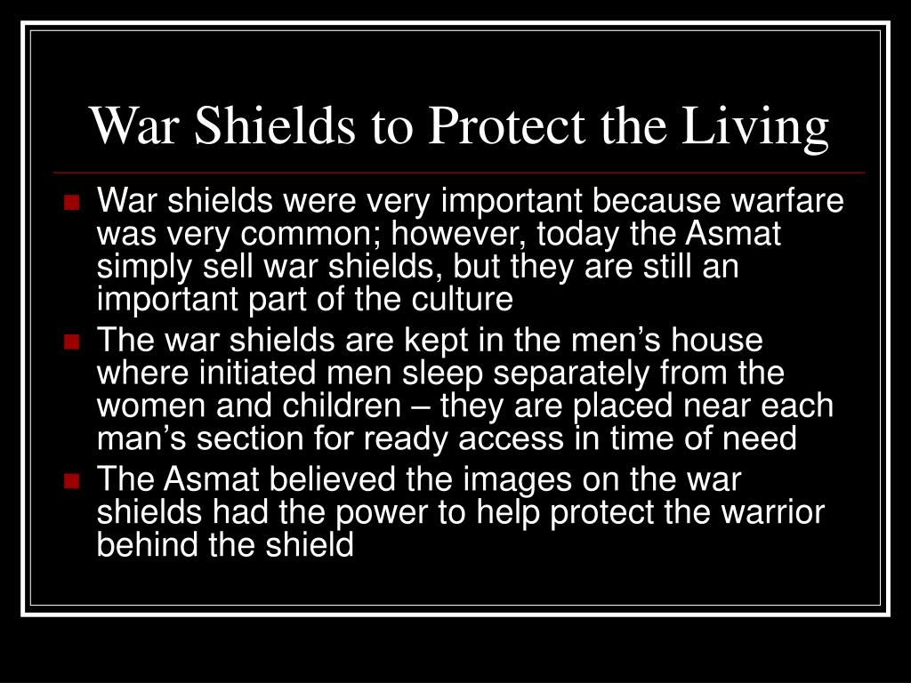War Shields to Protect the Living