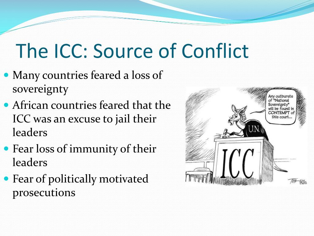 The ICC: Source of Conflict