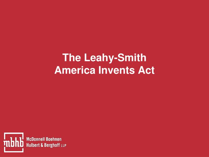 The Leahy-Smith