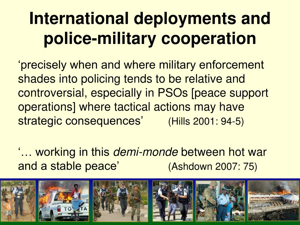 International deployments and  police-military cooperation
