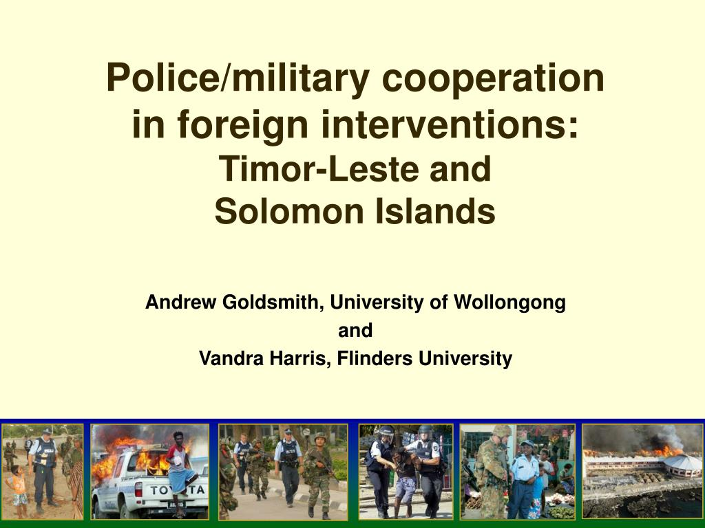 police military cooperation in foreign interventions timor leste and solomon islands