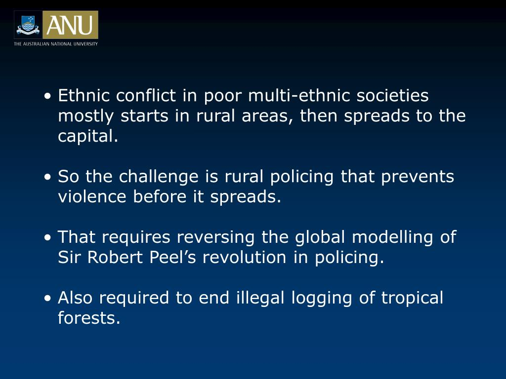 Ethnic conflict in poor multi-ethnic societies mostly starts in rural areas, then spreads to the capital.