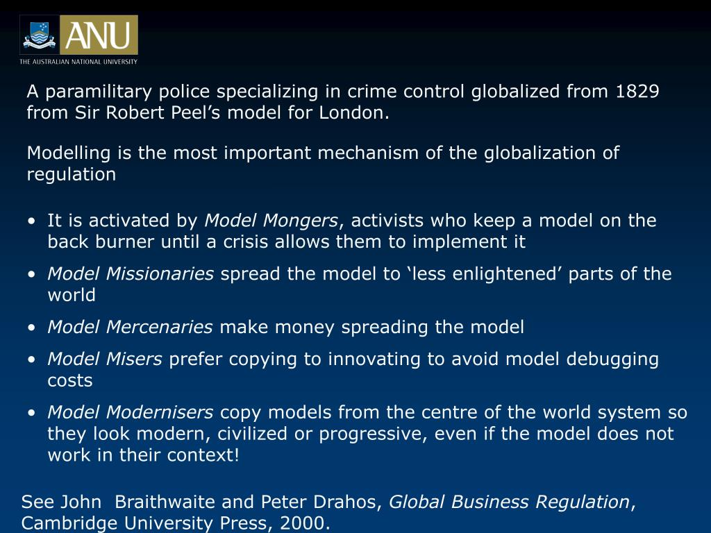 A paramilitary police specializing in crime control globalized from 1829 from Sir Robert Peel's model for London.