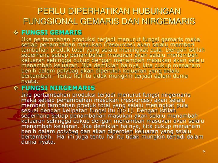 PERLU DIPERHATIKAN HUBUNGAN FUNGSIONAL GEMARIS DAN NIRGEMARIS