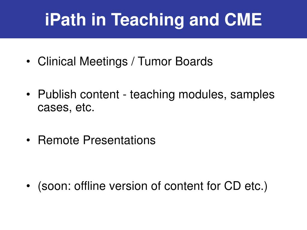 iPath in Teaching and CME