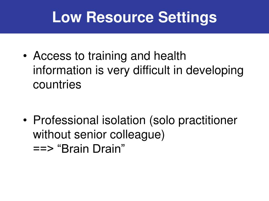 Low Resource Settings