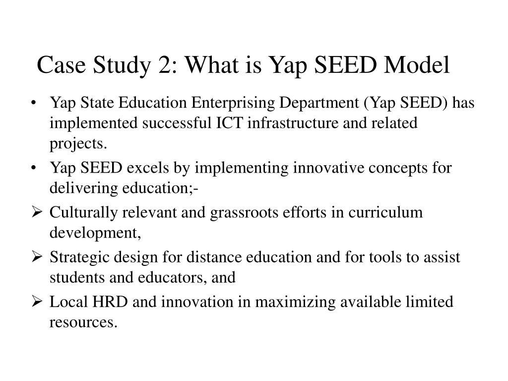 Case Study 2: What is Yap SEED Model