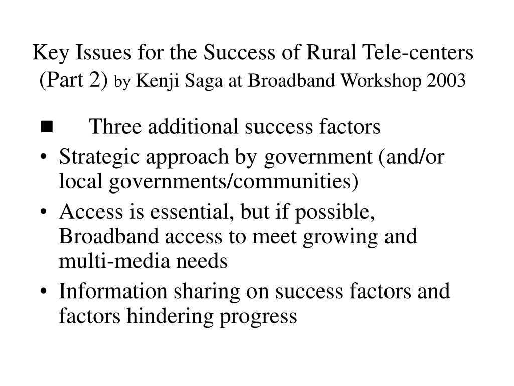 Key Issues for the Success of Rural Tele-centers
