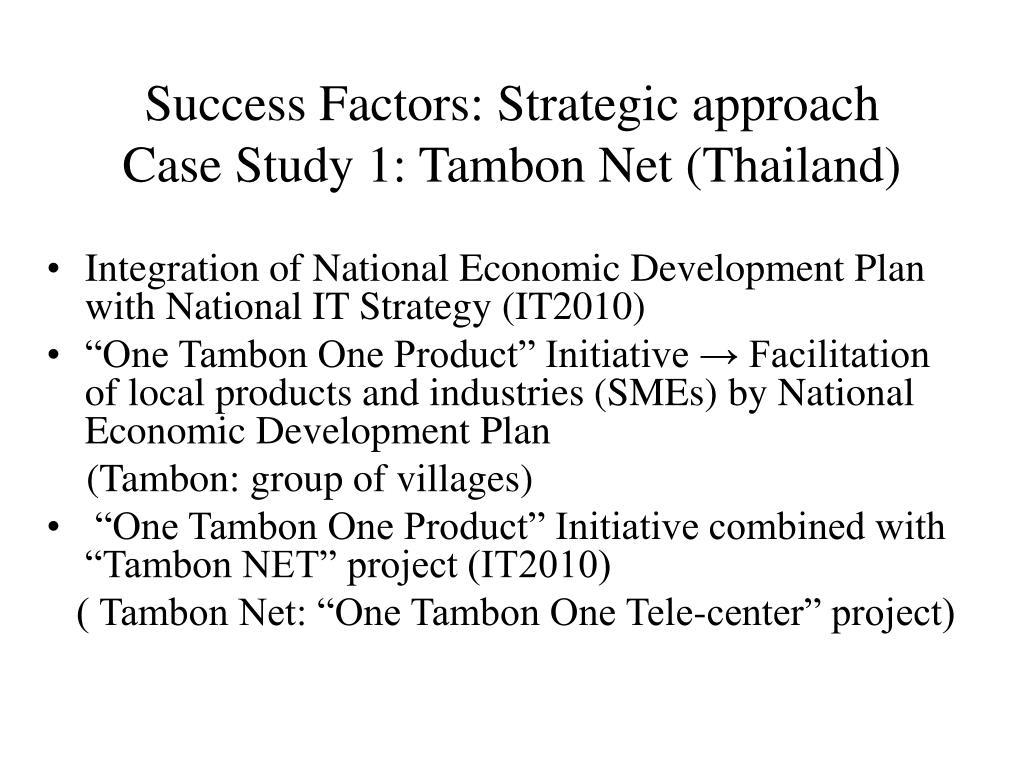 Success Factors: Strategic approach