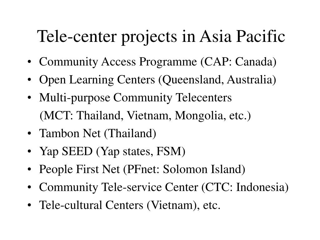 Tele-center projects in Asia Pacific