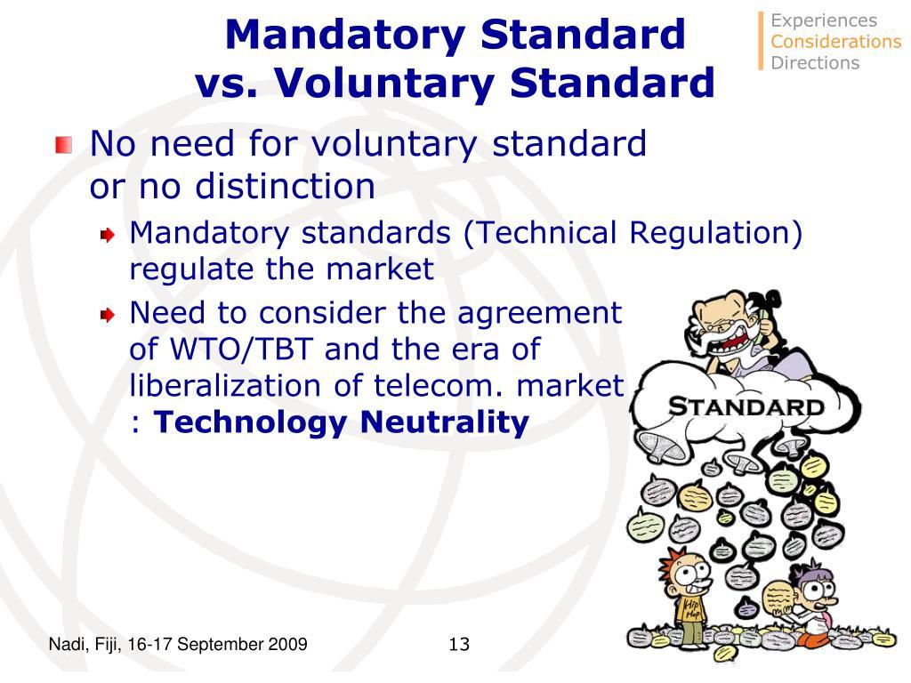 Mandatory Standard