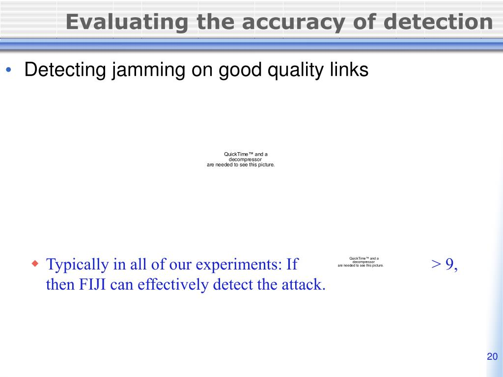 Evaluating the accuracy of detection