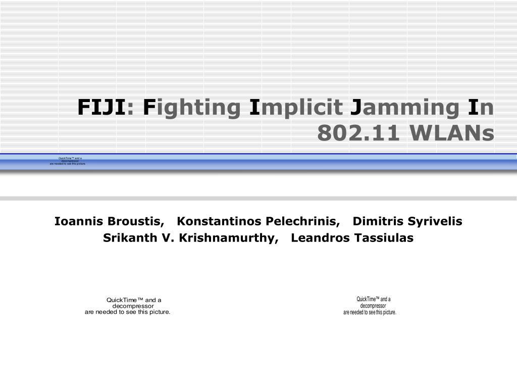 fiji f ighting i mplicit j amming i n 802 11 wlans