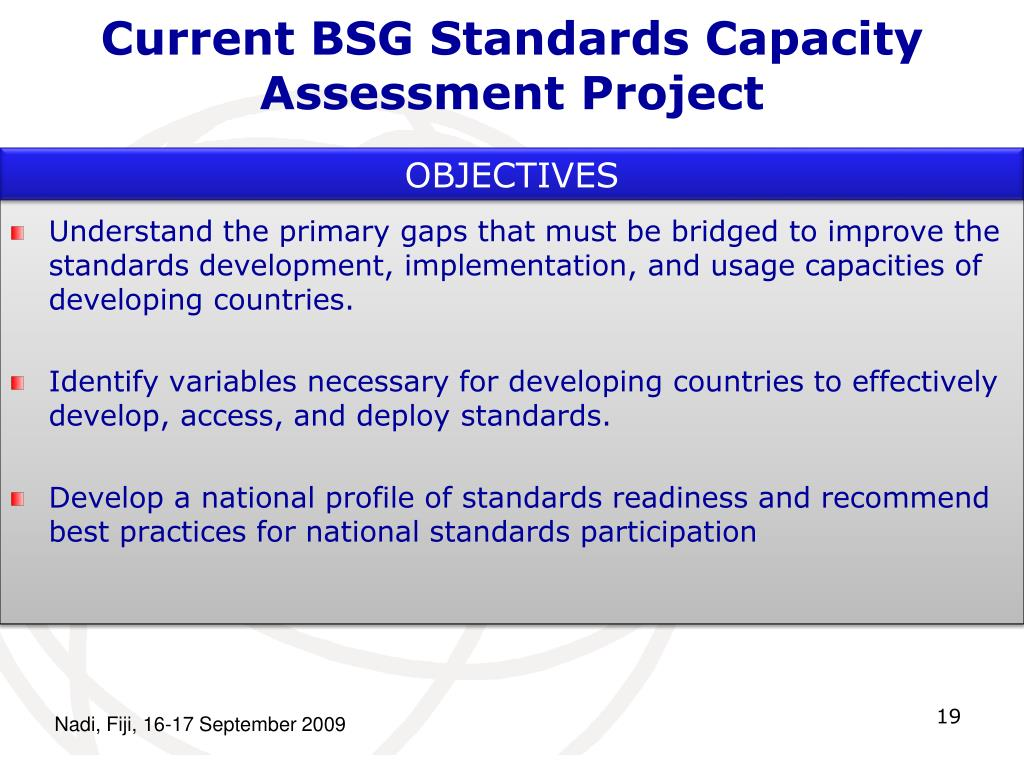 Current BSG Standards Capacity Assessment Project