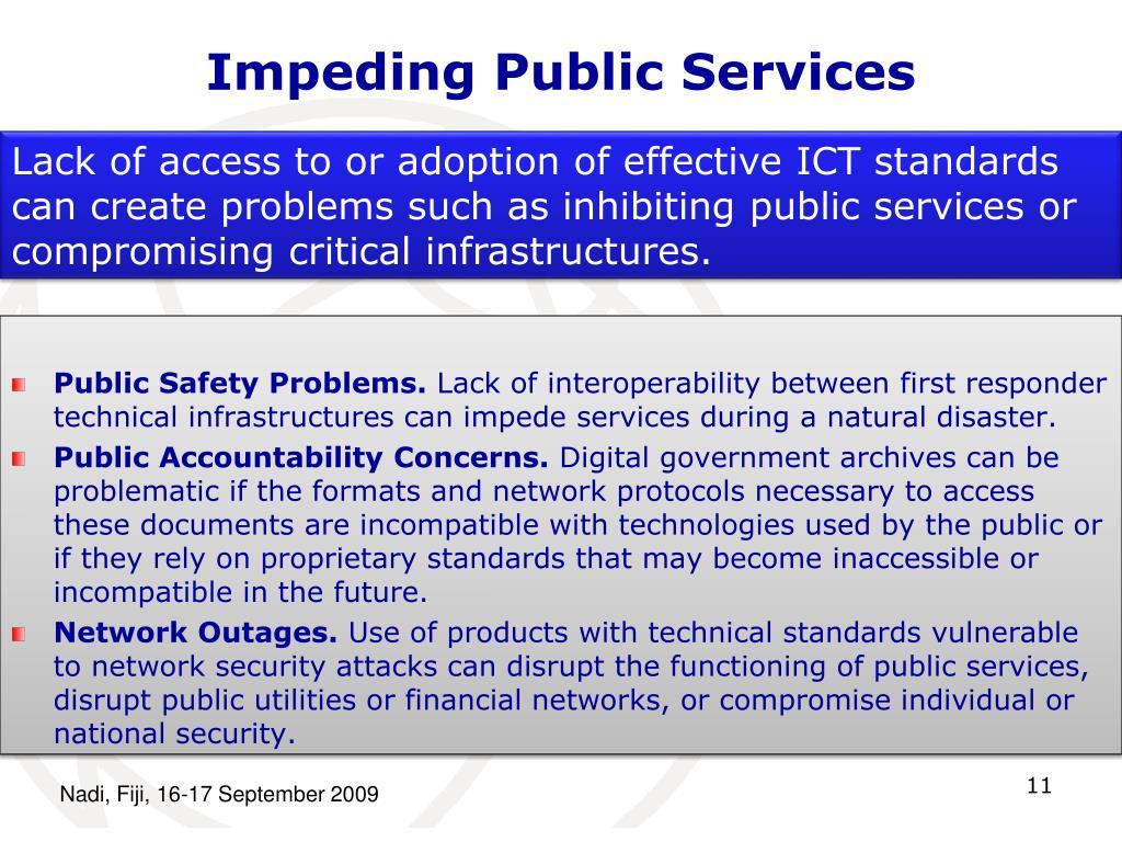Impeding Public Services