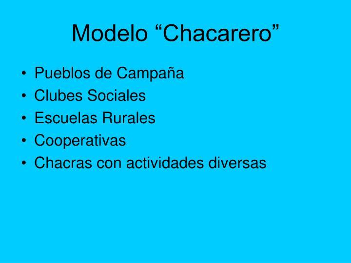 """Modelo """"Chacarero"""""""