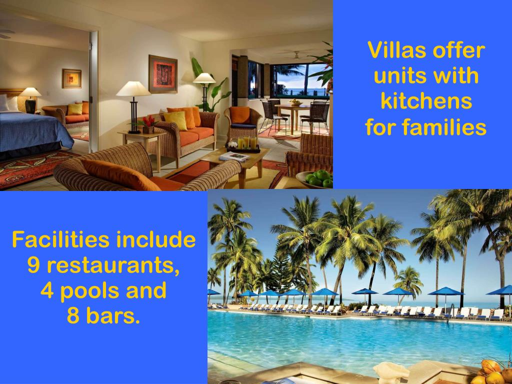 Villas offer units with kitchens