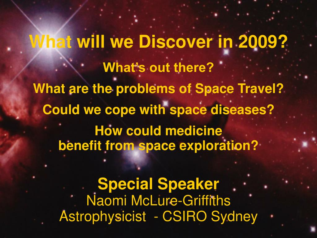 What will we Discover in 2009?