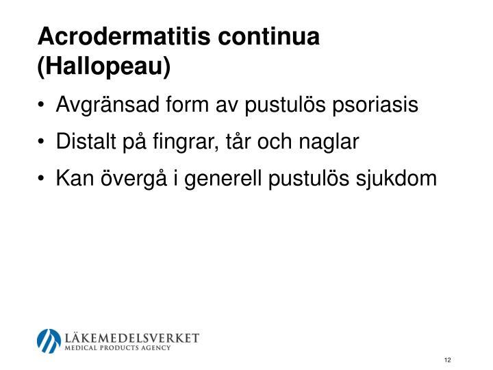 Acrodermatitis continua (Hallopeau)