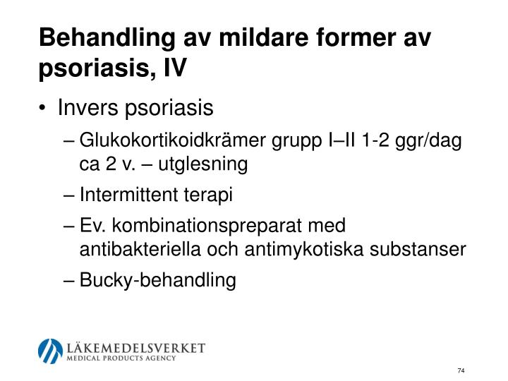 Behandling av mildare former av psoriasis, IV