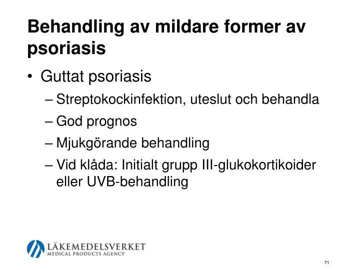 Behandling av mildare former av psoriasis