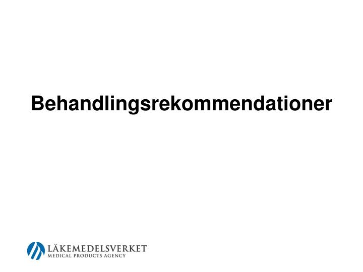 Behandlingsrekommendationer