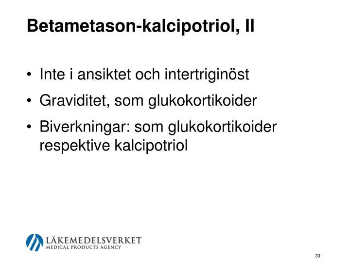 Betametason-kalcipotriol, II