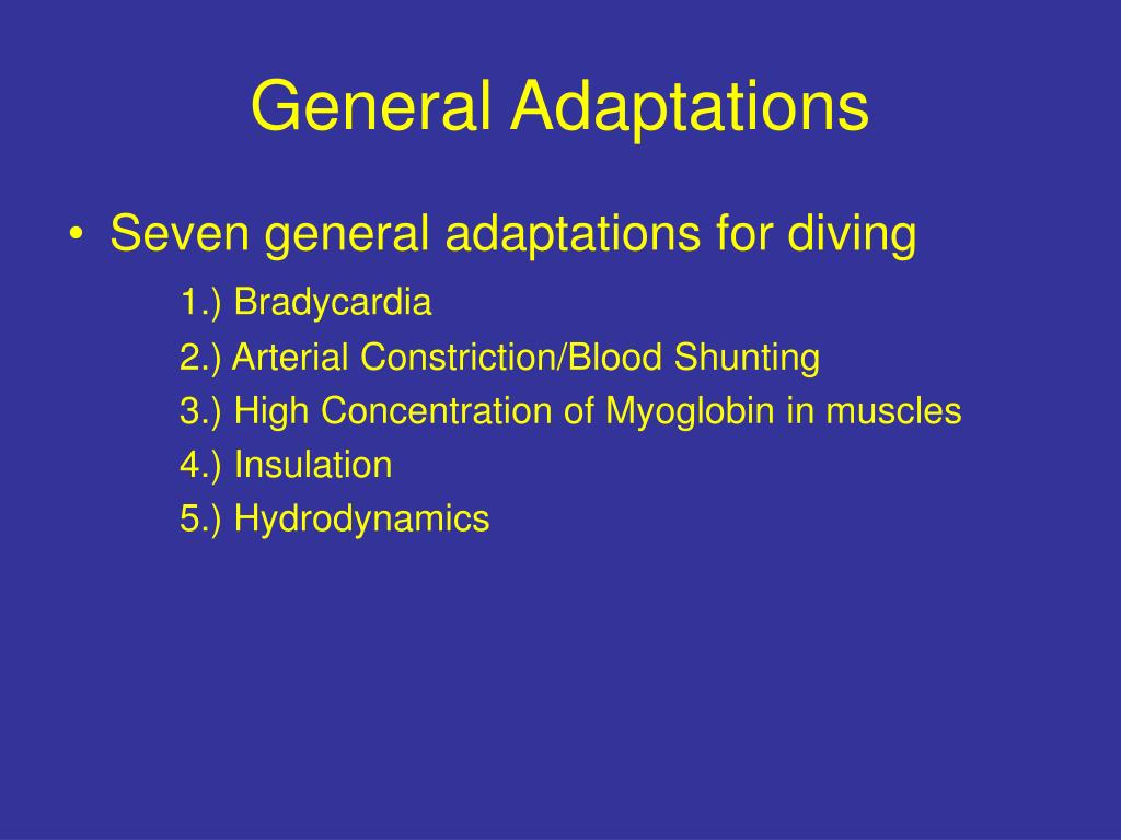 General Adaptations