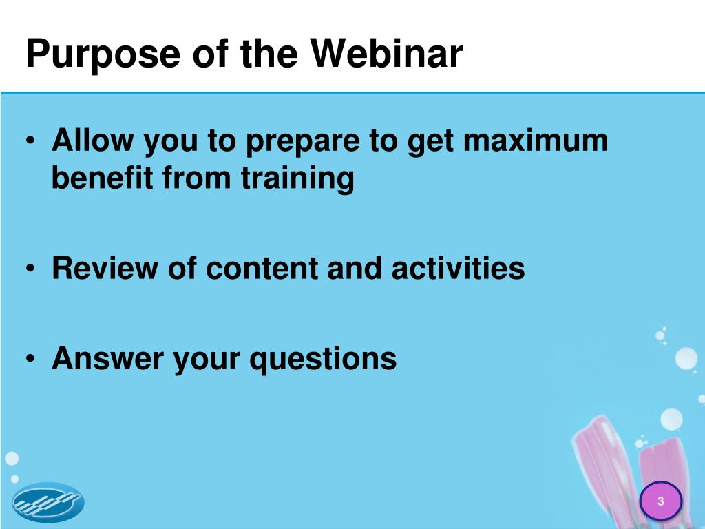Purpose of the Webinar