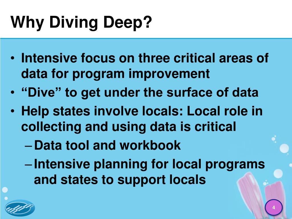 Why Diving Deep?