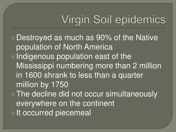 Virgin Soil epidemics