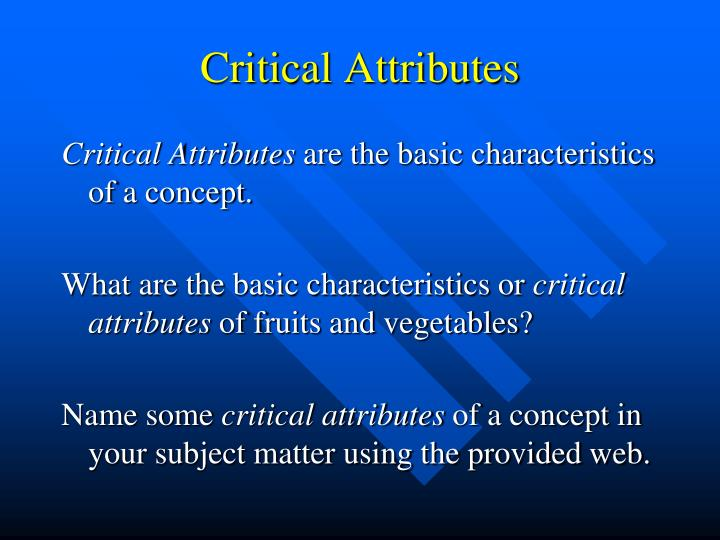 Critical Attributes