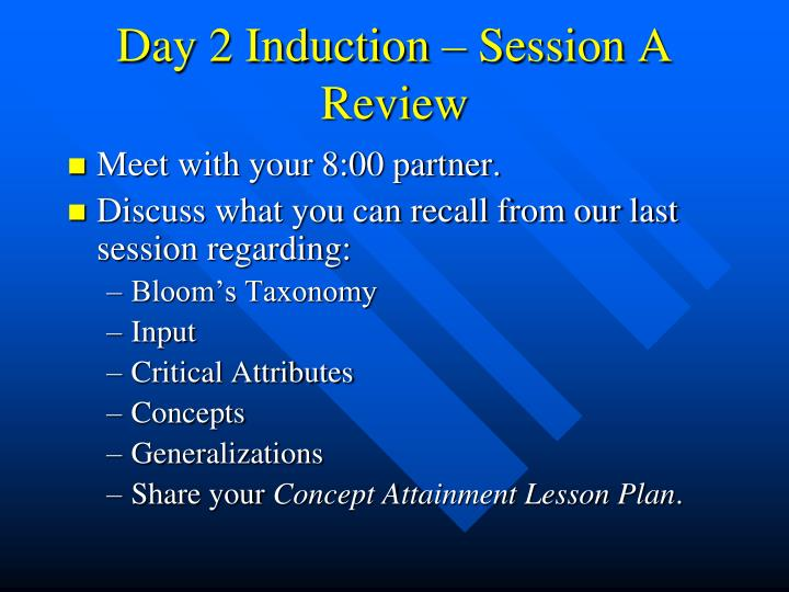 Day 2 Induction – Session A Review