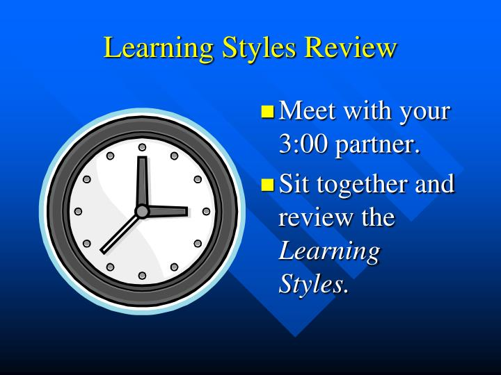 Learning Styles Review