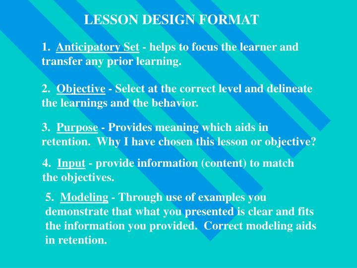 LESSON DESIGN FORMAT
