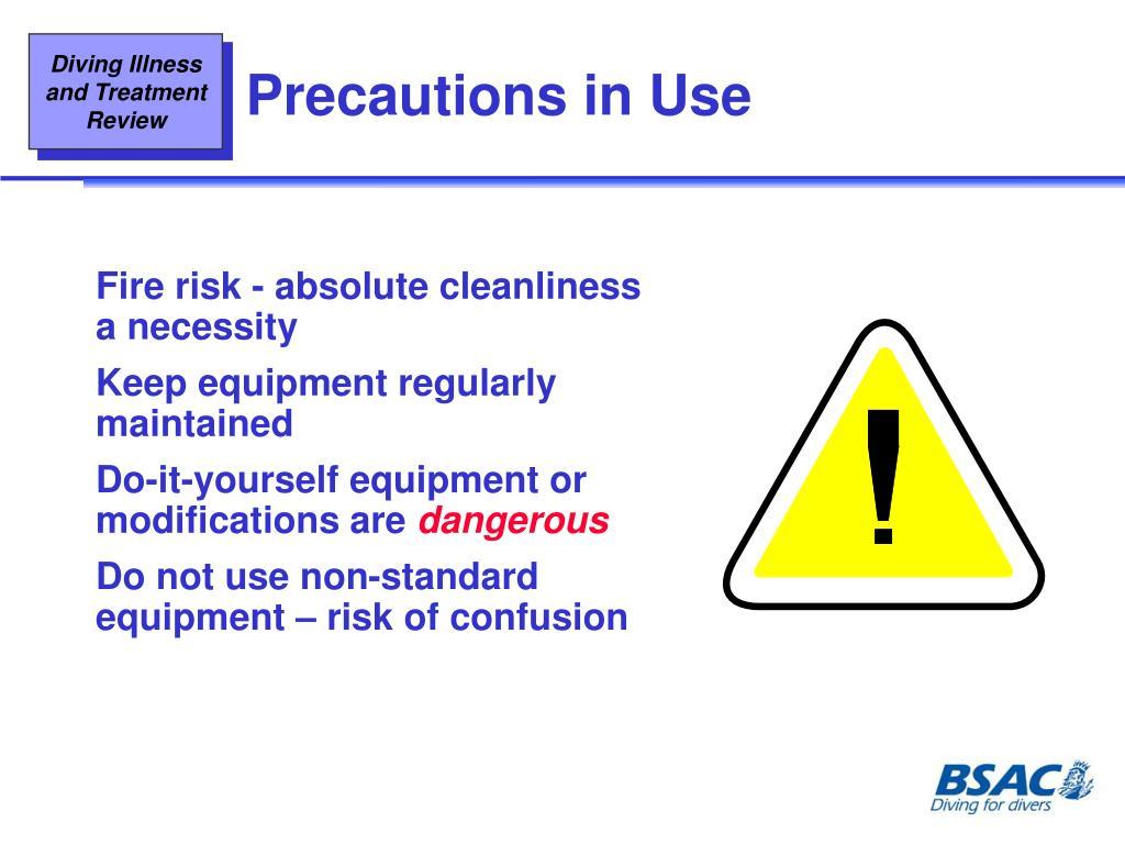 Precautions in Use