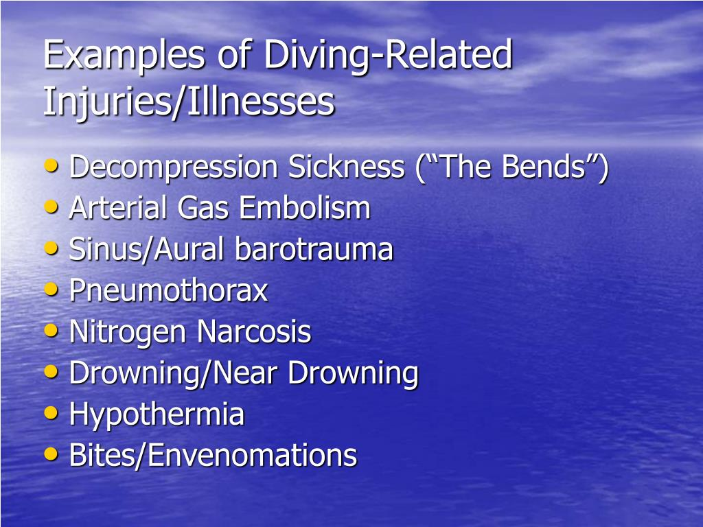 Examples of Diving-Related Injuries/Illnesses