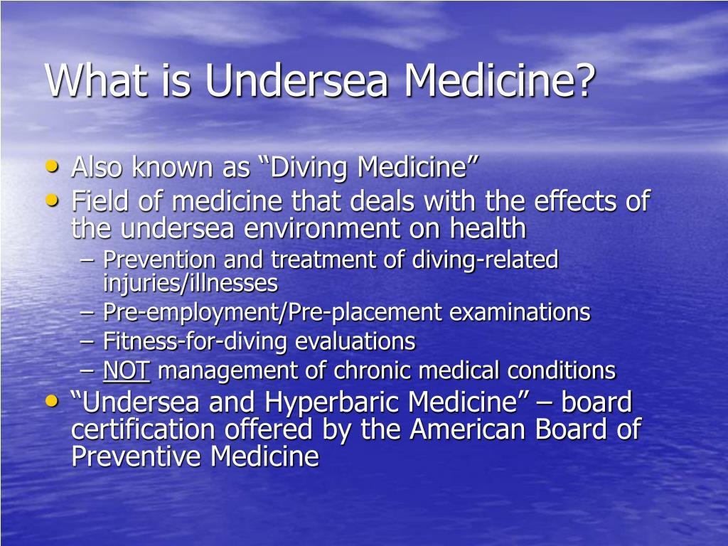 What is Undersea Medicine?