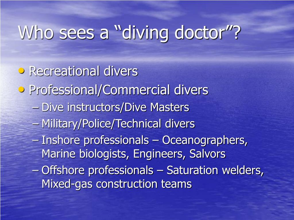 "Who sees a ""diving doctor""?"