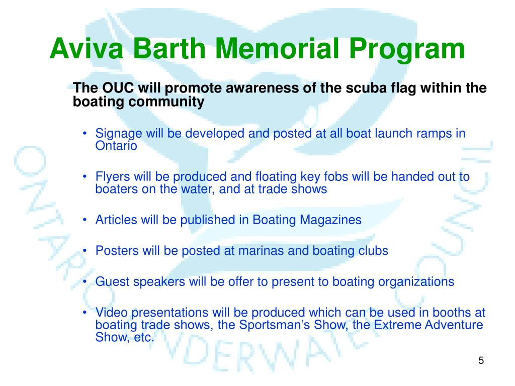 The OUC will promote awareness of the scuba flag within the boating community