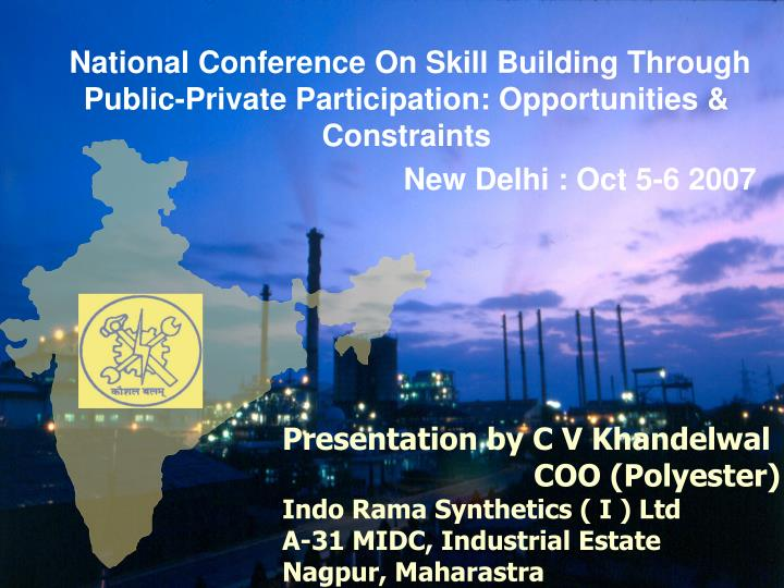 National Conference On Skill Building Through Public-Private Participation: Opportunities & Constrai...