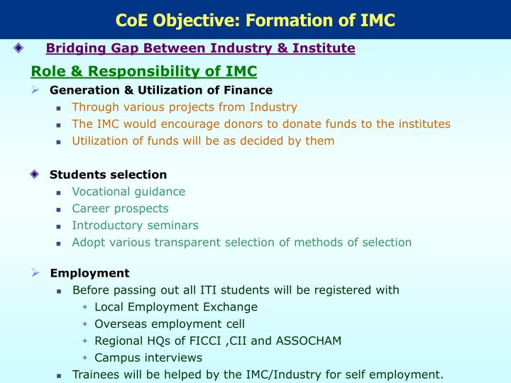 CoE Objective: Formation of IMC