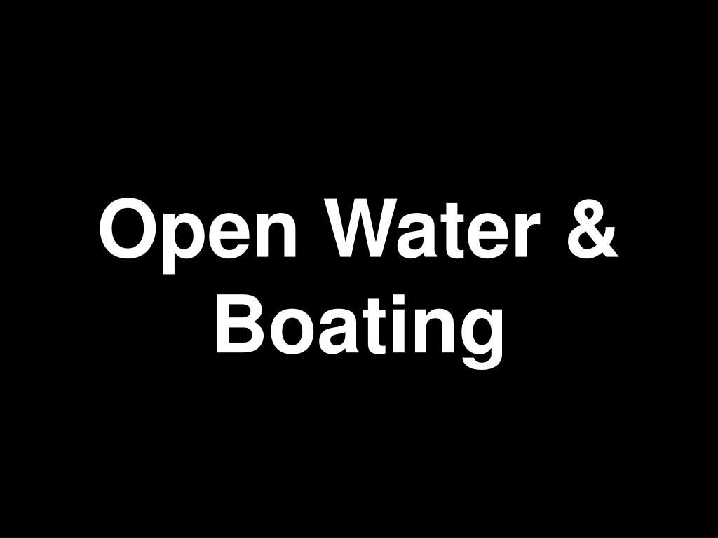 Open Water & Boating
