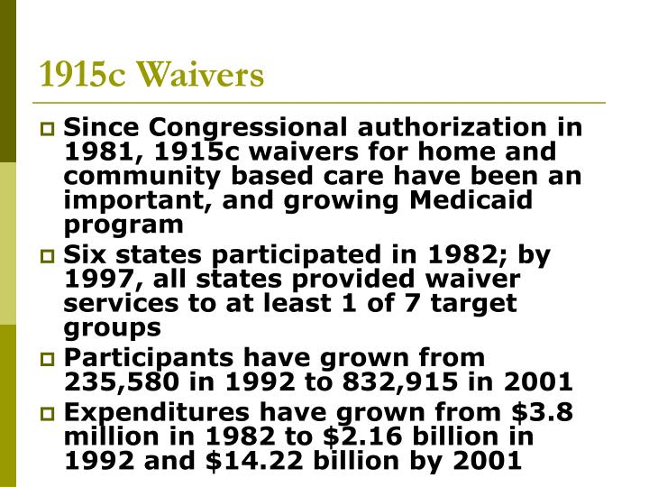 1915c Waivers
