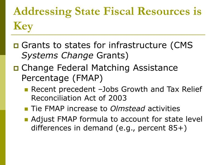 Addressing State Fiscal Resources is Key