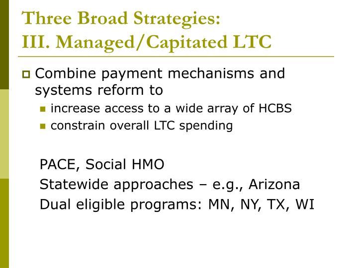 Three Broad Strategies: