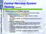 central nervous system toxicity continued30